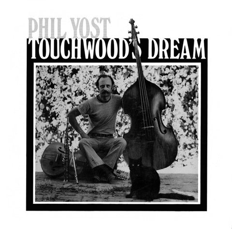 YOST, PHIL - Touchwoods Dream