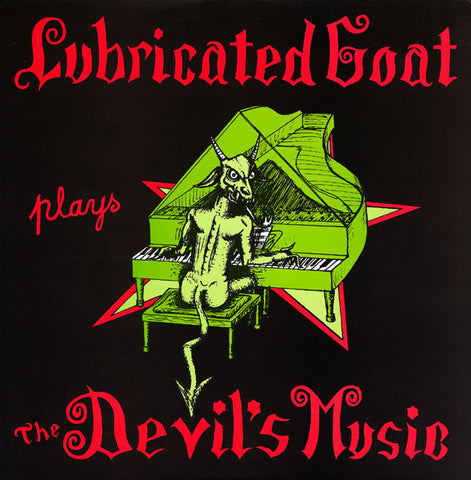 fusetron LUBRICATED GOAT, Plays The Devils Music