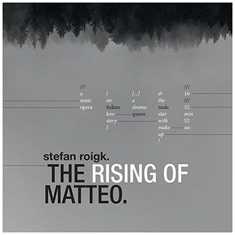 fusetron ROIGK, STEFAN, The Rising of Matteo