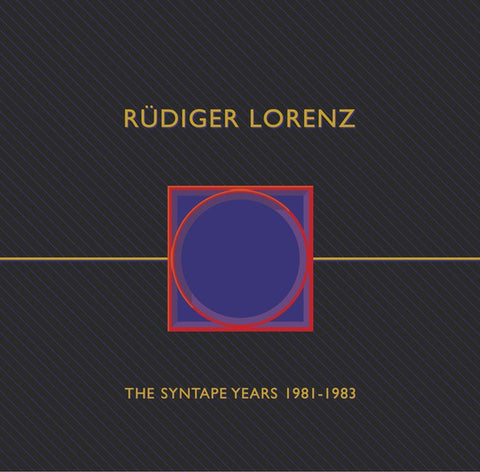 fusetron LORENZ, RUDIGER, The Syntape Years 1981-1983