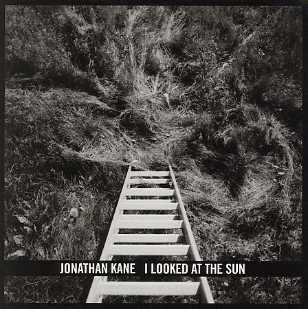 fustron KANE, JONATHAN, I Looked At the Sun