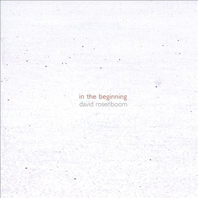 fusetron ROSENBOOM, DAVID, In the Beginning (1978-1981)