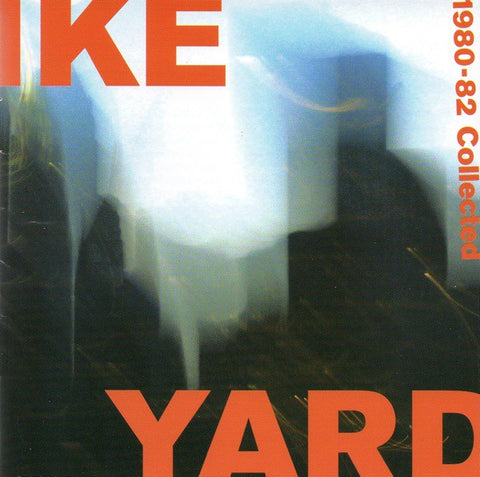 fustron IKE YARD, 1980-82 Collected