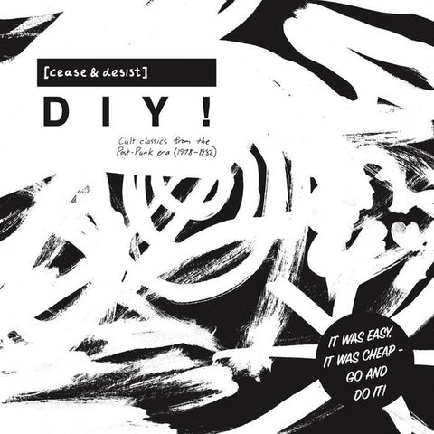 V/A - [Cease & Desist] DIY! Cult Classics from the Post-Punk Era (1978-1982)