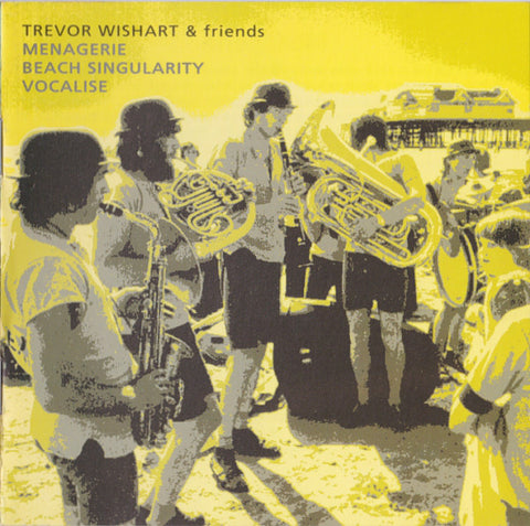 fusetron WISHART, TREVOR & FRIENDS, Menagerie / Beach Singularity / Vocalise