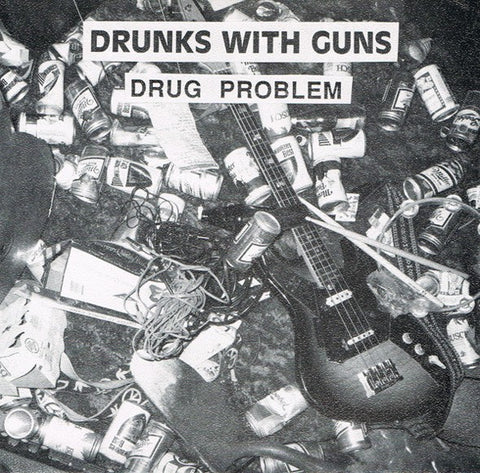 fusetron DRUNKS WITH GUNS, S/T