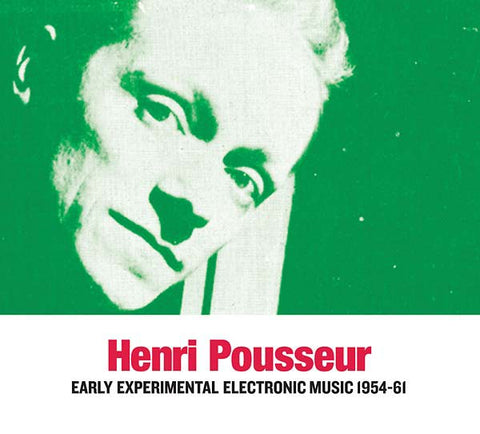 fusetron POUSSEUR, HENRI, Early Experimental Electronic Music 1954-61