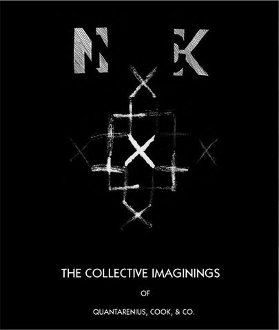 fustron NO NECK BLUES BAND, The Collective Imaginings of Quantarenius, Cook, & Co.