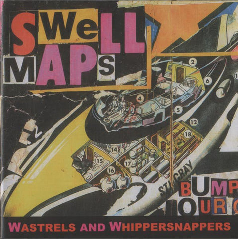 fusetron SWELL MAPS, Wastrels and Whippersnappers