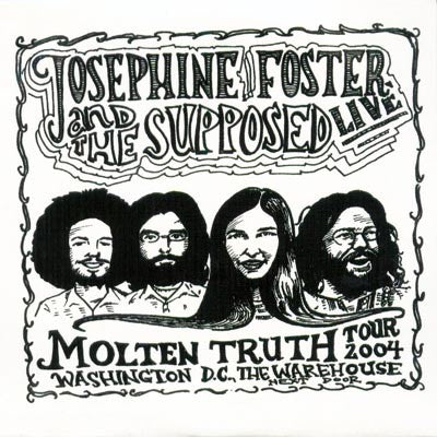 fustron FOSTER, JOSEPHINE & THE SUPPOSED, Live on Molten Truth Tour 2004