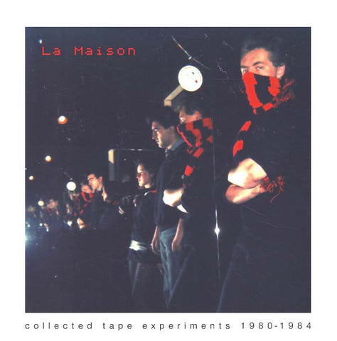 fusetron LA MAISON, Collected Tape Experiments 1980-1984