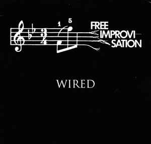 WIRED - Free Improvisation