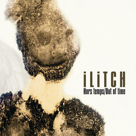 fustron ILITCH, Hors Temps/Out of Time