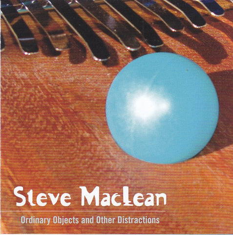 fusetron MACLEAN, STEVE, Ordinary Objects And Other Distractions