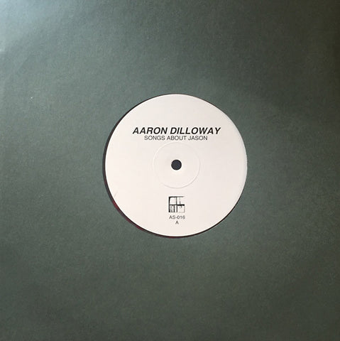 DILLOWAY, AARON - Songs About Jason