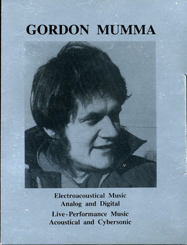 fusetron MUMMA, GORDON, Electroacoustic Music Analog And Digital / Live Performance Music Acoustical And Cybersonic