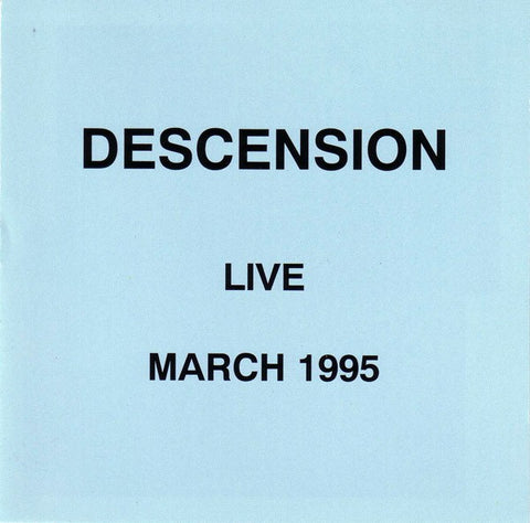 fustron DESCENSION, Live March 1995