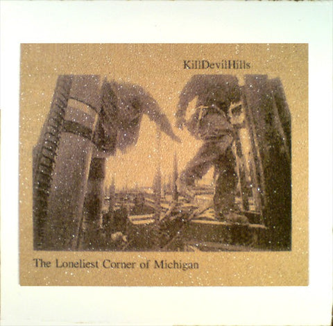 fustron KILLDEVILHILLS, The Loneliest Corner Of Michigan