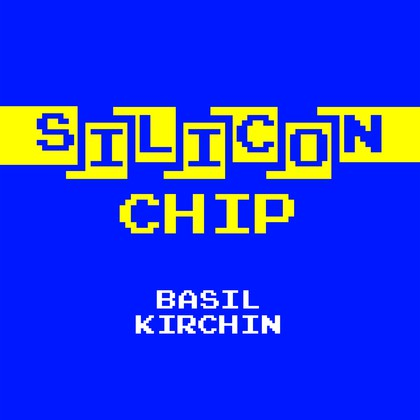 fusetron KIRCHIN, BASIL, Silicon Chip