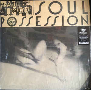 ANNIE ANXIETY - Soul Posession