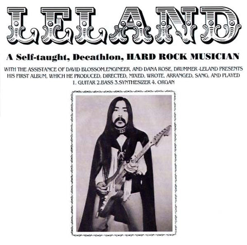 fusetron LELAND, A Self-Taught, Decathlon Hard Rock Musician