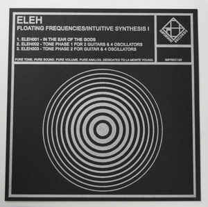 ELEH - Floating Frequencies/Intuitive Synthesis I