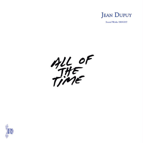 DUPUY, JEAN - All Of The Time