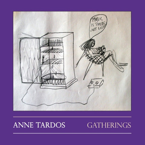 TARDOS, ANNE - Gatherings