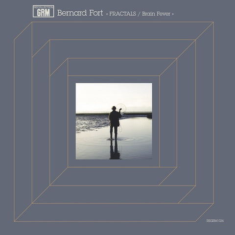 FORT, BERNARD - Fractals / Brain Fever