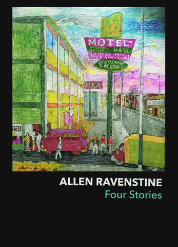 RAVENSTINE, ALLEN - Four Stories