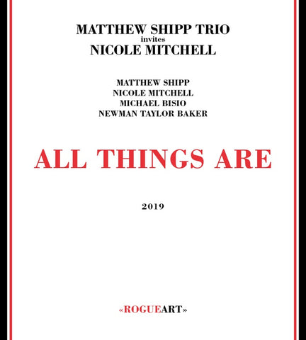 SHIPP TRIO & NICOLE MITCHELL, MATTHEW - All Things Are