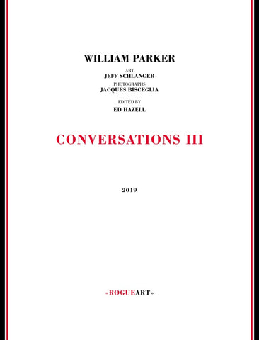 PARKER, WILLIAM - Conversations III