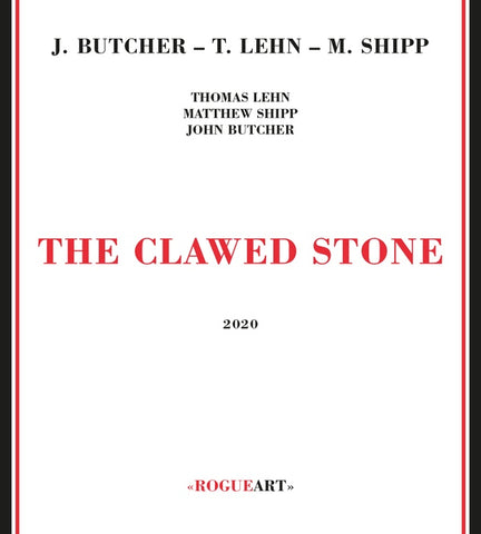 BUTCHER/THOMAS LEHN/MATTHEW SHIPP, JOHN - The Clawed Stone