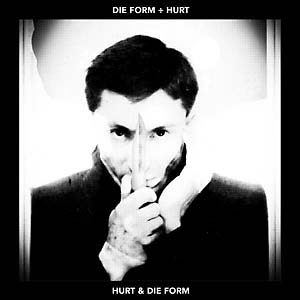 DIE FORM - Die Form ÷ Hurt (Clear Vinyl)