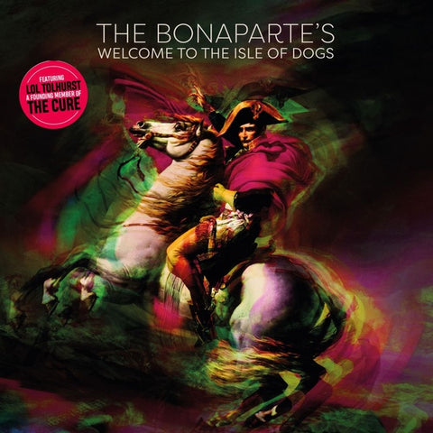 BONAPARTE'S, THE - Welcome To The Isle Of Dogs