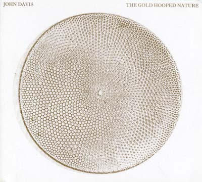 DAVIS, JOHN - The Gold Hooped Nature
