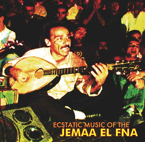 V/A - Ecstatic Music of the Jemaa El Fna