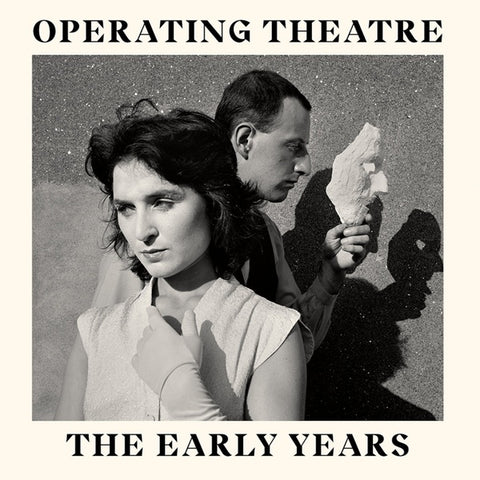 OPERATING THEATRE - The Early Years