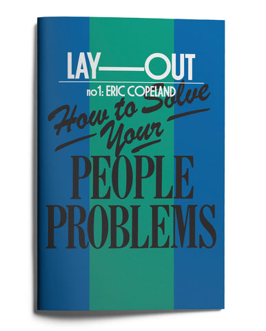 COPELAND, ERIC - Lay-Out No. 1: How To Solve Your People Problems
