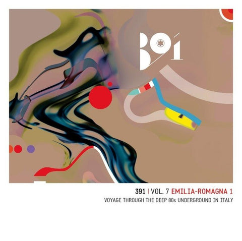 VA - 391 Vol. 7: Emilia Romagna - Voyage Through The Deep '80s Underground In Italy