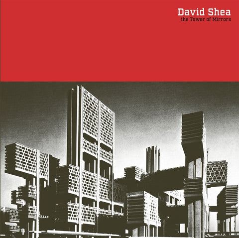 SHEA, DAVID - The Tower of Mirrors