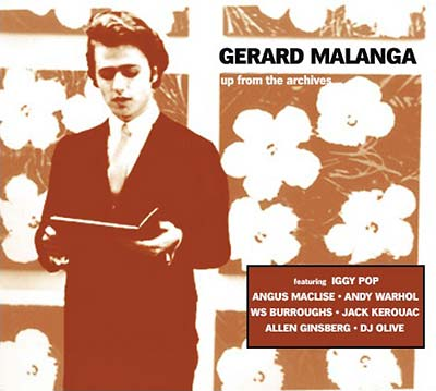 MALANGA, GERARD - Up From the Archives