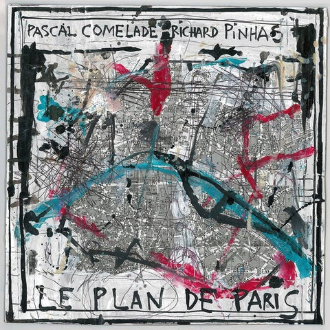 COMELADE/RICHARD PINHAS, PASCAL - Le Plan De Paris