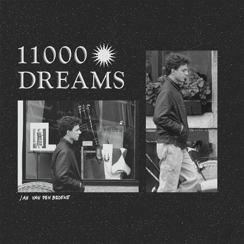 VAN DEN BROEKE, JAN - 11000 Dreams (2019 Repress)