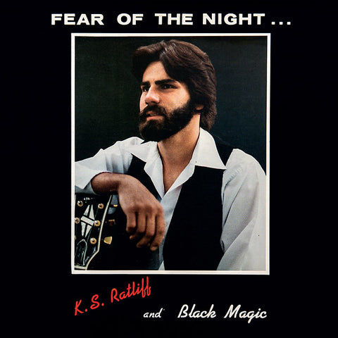 RATLIFF, K.S. AND BLACK MAGIC - Fear of the Night