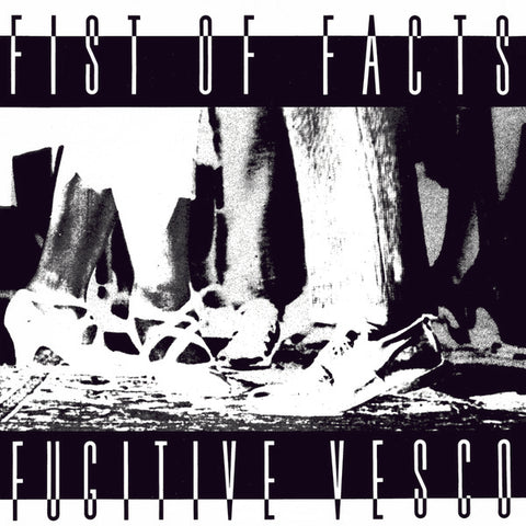FIST OF FACTS - Fugitive Vesco