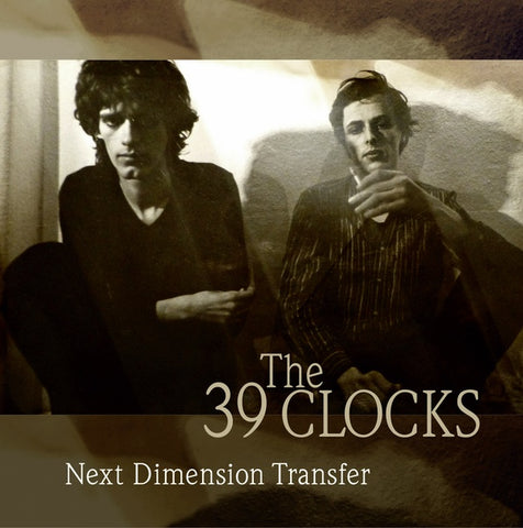 39 CLOCKS, THE - Next Dimension Transfer