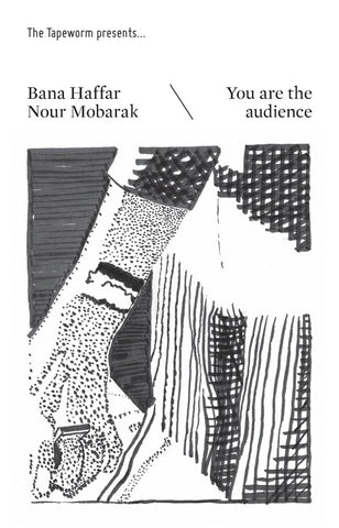 HAFFAR/NOUR MOBARAK, BANA - You Are The Audience