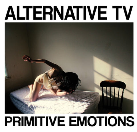 ALTERNATIVE TV - Primitive Emotions