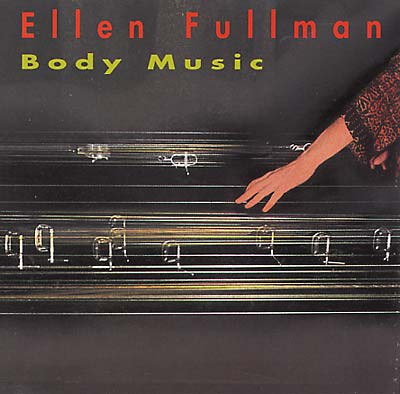 FULLMAN, ELLEN - Body Music